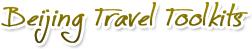 Beijing Travel Toolkits